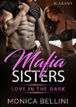 Mafia Sisters. Love in the Dark