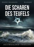 Die Scharen des Teufels. Ostfriesland-Thriller