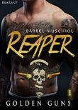 Reaper - Golden Guns 1