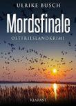 Mordsfinale. Ostfrieslandkrimi
