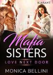 Mafia Sisters. Love next Door