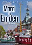 Mord in Emden. Ostfrieslandkrimi