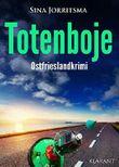 Totenboje. Ostfrieslandkrimi (Köhler und Wolter ermitteln 4)