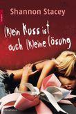 (K)ein Kuss ist auch (k)eine Lösung
