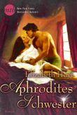Aphrodites Schwester (Prinzen Trilogie 1)