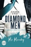 Diamond Men - Versuchung pur! Mr. Monday