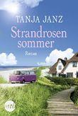 Strandrosensommer: Liebesroman Neuerscheinung 2018
