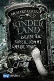 Kinderland: Zweiter Teil: Unheil kommt über die Stadt