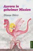 Aurora in geheimer Mission