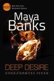 Deep Desire - Ungezähmtes Feuer