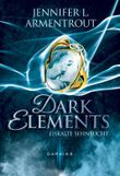 Dark Elements - Eiskalte Sehnsucht