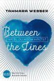 Between the Lines: Weil du mich hältst