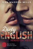 Dirty English - Verboten Heiß