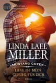 Mustang Creek - Liebe ist mein Gefühl für dich
