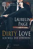 Dirty Love - Ich will dir gehören!
