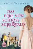 Das Erbe von Schloss Silberwald