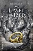 Das Juwel von Ized - Die Prinzen aus Gupan