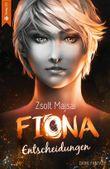 Fiona - Entscheidungen
