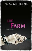 Die Farm: Thriller (EDITION 211 / Krimi, Thriller, All-Age)