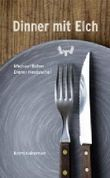 Dinner mit Elch: Kriminalroman