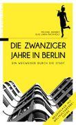 Die Zwanziger Jahre in Berlin