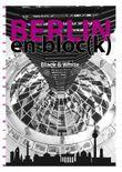 Berlin en bloc(k) - Black and White