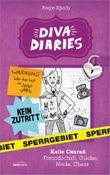 Diva Diaries 01 - Katie Conrad: Freundschaft, Glaube, Mode, Chaos.