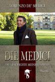 Die Medici: Die Geschichte meiner Familie