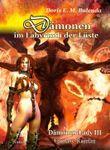 Dämonen im Labyrinth der Lüste - Dämonen-Lady Band 3 - Fantasy-Roman