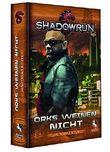 Shadowrun: Orks weinen nicht