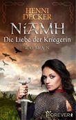 Niamh. Die Liebe der Kriegerin