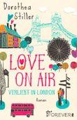 Love on Air - Verliebt in London