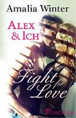 Alex & Ich: Fight for Love
