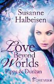 Love Beyond Worlds - Pippa und Duncan