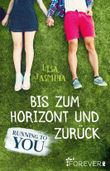 Running to you - Bis zum Horizont und zurück