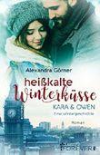 Heißkalte Winterküsse: Kara & Owen