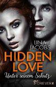Hidden Love - Unter seinem Schutz