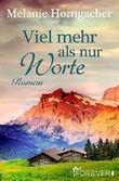 Viel mehr als nur Worte: Roman (German Edition)