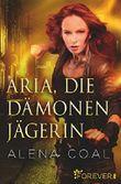 Aria, die Dämonenjägerin