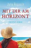 Mit dir am Horizont: Ein Sylt-Roman