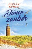 Dünenzauber: Ein Ostseeroman