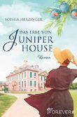 Das Erbe von Juniper House: Roman