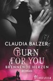 Burn for You - Brennende Herzen