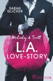 Melody & Scott – L.A. Love Story