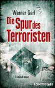 Die Spur des Terroristen