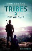 Tribes 2 - Die Wildnis