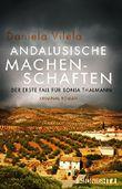Andalusische Machenschaften: Der erste Fall für Sonja Thalmann