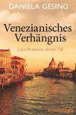 Venezianisches Verhängnis