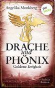 Drache und Phönix - Goldene Ewigkeit