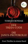 Der Troja-Code & Die Janus-Protokolle